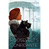 Mrs. Roosevelt's Confidente: A Maggie Hope Mystery: 5