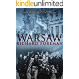 "Warsaw: ""Warsaw is a work of power. It has the authentic feeling that pulses from an important book."" Patrick Bishop. (Englis"