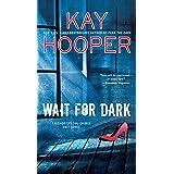 Wait for Dark (Bishop/Special Crimes Unit Book 17)
