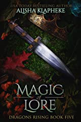 Magic of Lore: Dragons Rising Book Five Kindle Edition