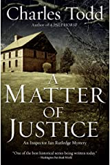A Matter of Justice (Inspector Ian Rutledge Book 11) Kindle Edition