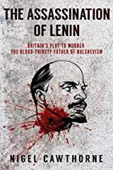 The Assassination of Lenin Kindle Edition