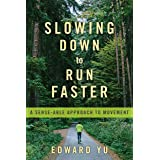 Slowing Down to Run Faster: A Sense-able Approach to Movement
