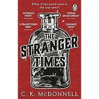 The Stranger Times: (The Stranger Times 1)