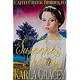 Mail Order Bride - Susanna's Destiny: Clean and Wholesome Historical Western Cowboy Inspirational Romance (Faith Creek Brides