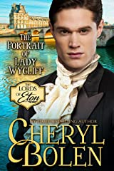 The Portrait of Lady Wycliff (The Lords of Eton Book 1) Kindle Edition