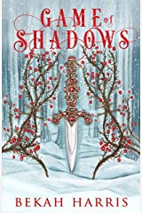 Game of Shadows: Iron Crown Faerie Tales Book 3 Kindle Edition