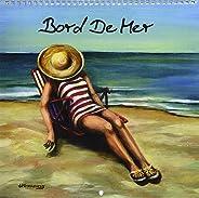 Bord De Mer 2017: Art De La Mer Avec Une Petite Touche Vintage (Calvendo Art)