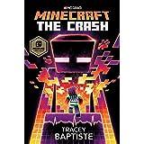 Minecraft: The Crash: An Official Minecraft Novel: 2