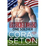 Issued to the Bride One Soldier (English Edition)