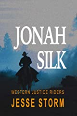 Jonah Silk (Western Justice Riders) Kindle Edition