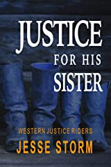 Justice for his Sister (Western Justice Riders) Kindle Edition