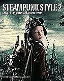 Steampunk Style - Vol. 2 (Steampunk Oriental Laboratory)