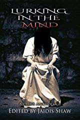 Lurking in the Mind Kindle Edition