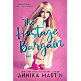 The Hostage Bargain: Taken Hostage by Kinky Bank Robbers