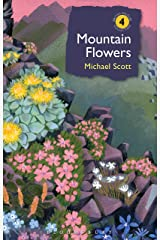 Mountain Flowers (British Wildlife Collection) Kindle Edition