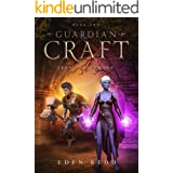 Guardian Craft: Iron Age Demons: Book Two