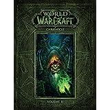 World of Warcraft Chronicle Volume 2 (World of Warcraft: Chronicle)