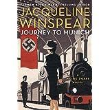 Journey to Munich: The bestselling inter-war mystery series (Maisie Dobbs Book 12)