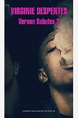 Vernon Subutex 3 (Spanish Edition) Kindle Edition