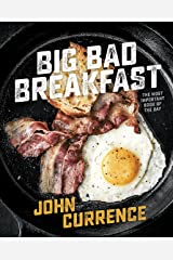 Big Bad Breakfast: The Most Important Book of the Day [A Cookbook] Kindle Edition