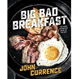 Big Bad Breakfast: The Most Important Book of the Day [A Cookbook]