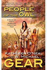 People of the Owl: A Novel of Prehistoric North America (North America's Forgotten Past Book 11) Kindle Edition