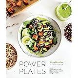 Power Plates: 100 Nutritionally Balanced, One-Dish Vegan Meals [A Cookbook]