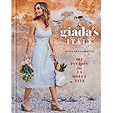 Giada's Italy: My Recipes for La Dolce Vita