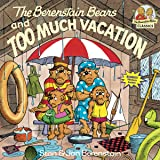 The Berenstain Bears and Too Much Vacation: 0000