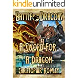 A Sword For A Dragon (The Bazil Broketail Series Book 2)
