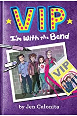 VIP: I'm With the Band Kindle Edition