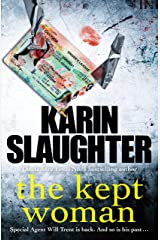 The Kept Woman: (Will Trent Series Book 8) (The Will Trent Series) Kindle Edition