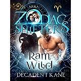 Ram Wild: A Zodiac Shifters Paranormal Romance (Aries Cursed Book 2)