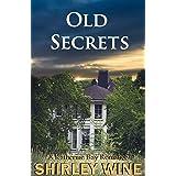 Old Secrets: A Katherine Bay Romance