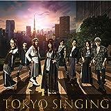 TOKYO SINGING(初回限定映像盤)(DVD付)