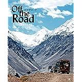 オフザロード まだ見ぬ場所を探す旅。冒険、車、そして人生