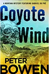 Coyote Wind (The Montana Mysteries Featuring Gabriel Du Pré Book 1) Kindle Edition