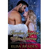 Twelve Nights as His Mistress (Rescued from Ruin Book 6)