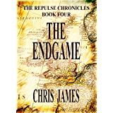 The Endgame: The Repulse Chronicles, Book Four