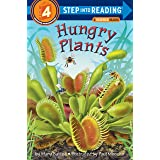 Hungry Plants: Step Into Reading 4