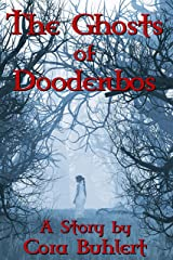 The Ghosts of Doodenbos Kindle Edition