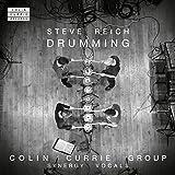 スティーヴ・ライヒ : ドラミング (1971) (Steve Reich : Drumming / Colin Currie Group | Synergy Vocals) [CD] [輸入盤] [日本語帯・解説付]