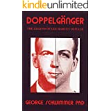 Doppelgänger: The Legend Of Lee Harvey Oswald