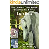 The Unicorn Daze Series: Book One, Two & Three: (bedtime stories for kids who love unicorns)