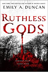 Ruthless Gods: A Novel (Something Dark and Holy Book 2) Kindle Edition
