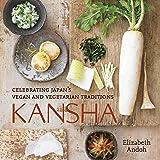 Kansha: Celebrating Japan's Vegan and Vegetarian Traditions…