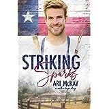 Striking Sparks (The Walker Boys Book 1)