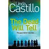 The Dead Will Tell: A Kate Burkholder Novel 6