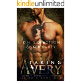 Taking Avery: A Lilith's Army MC Novel